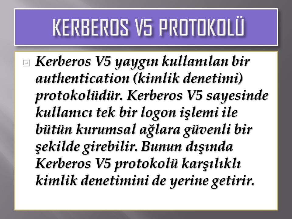 KERBEROS V5 PROTOKOLÜ