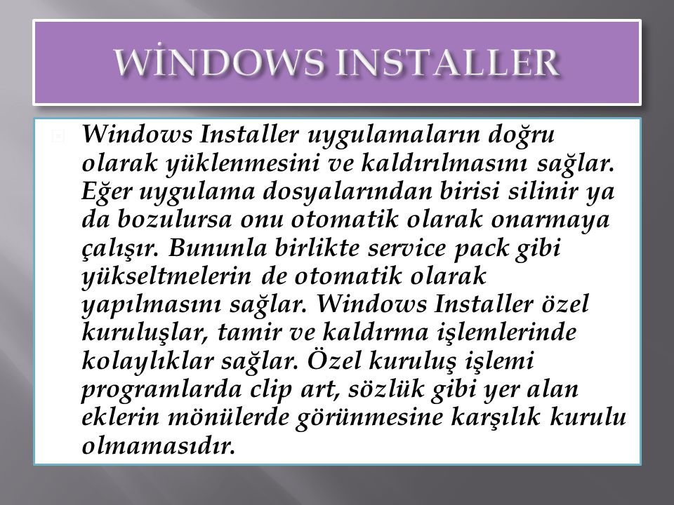 WİNDOWS INSTALLER