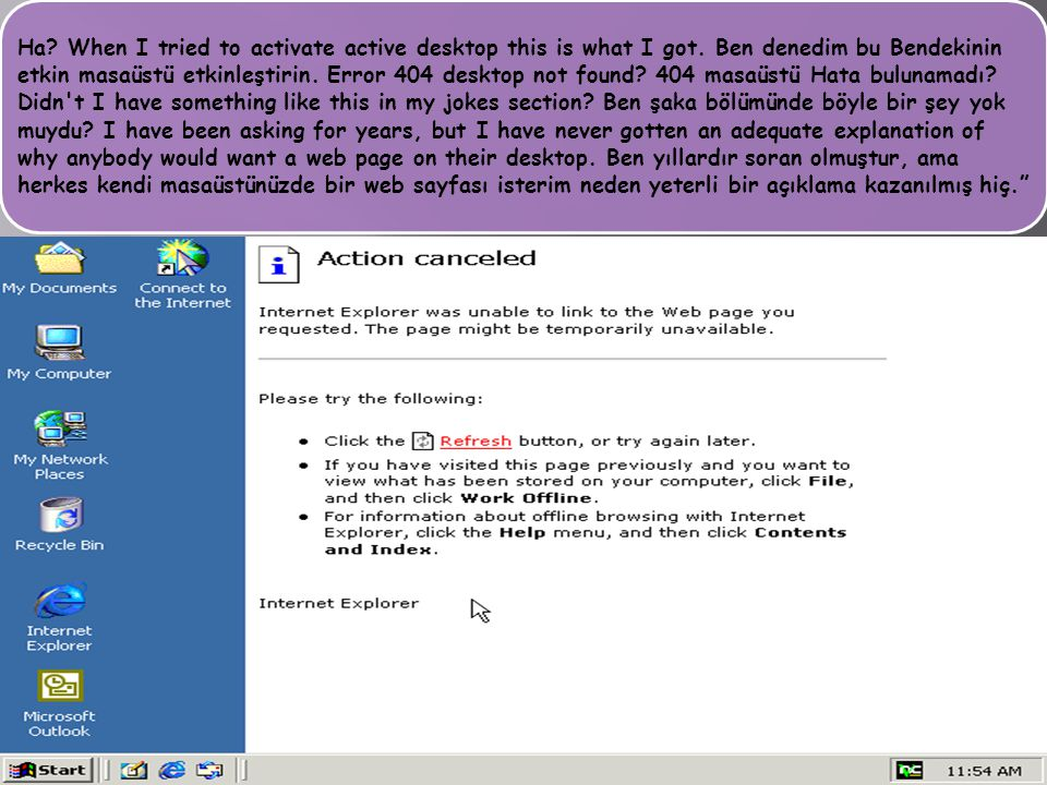 Ha. When I tried to activate active desktop this is what I got