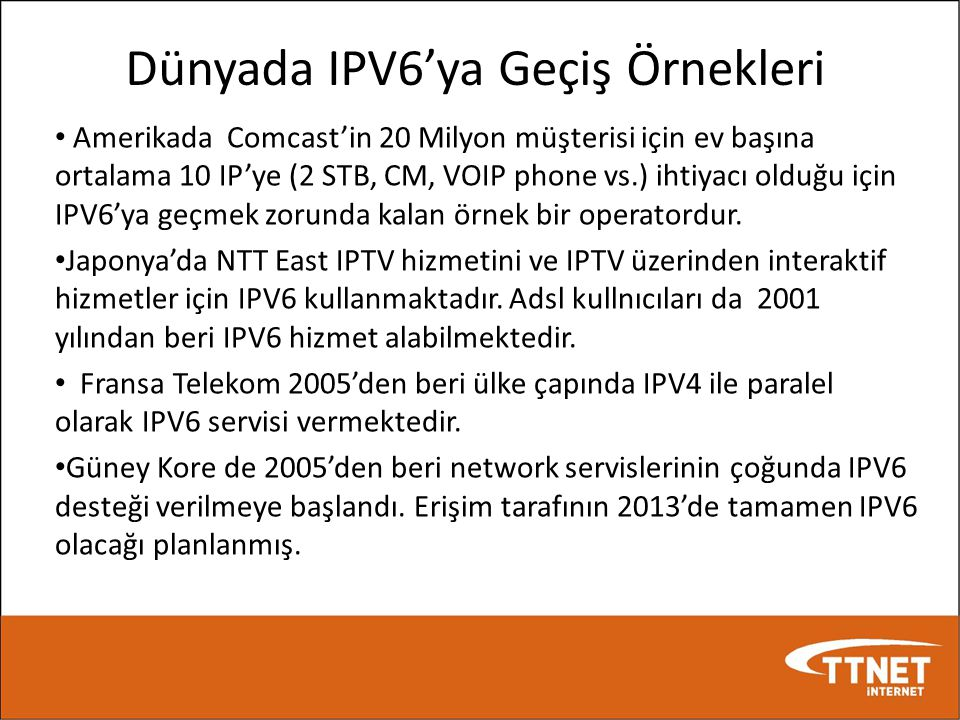 Dünyada IPV6'ya Geçiş Örnekleri