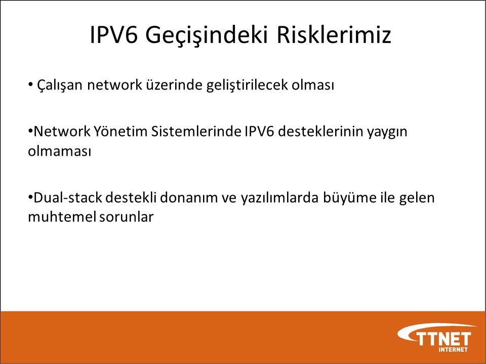 IPV6 Geçişindeki Risklerimiz