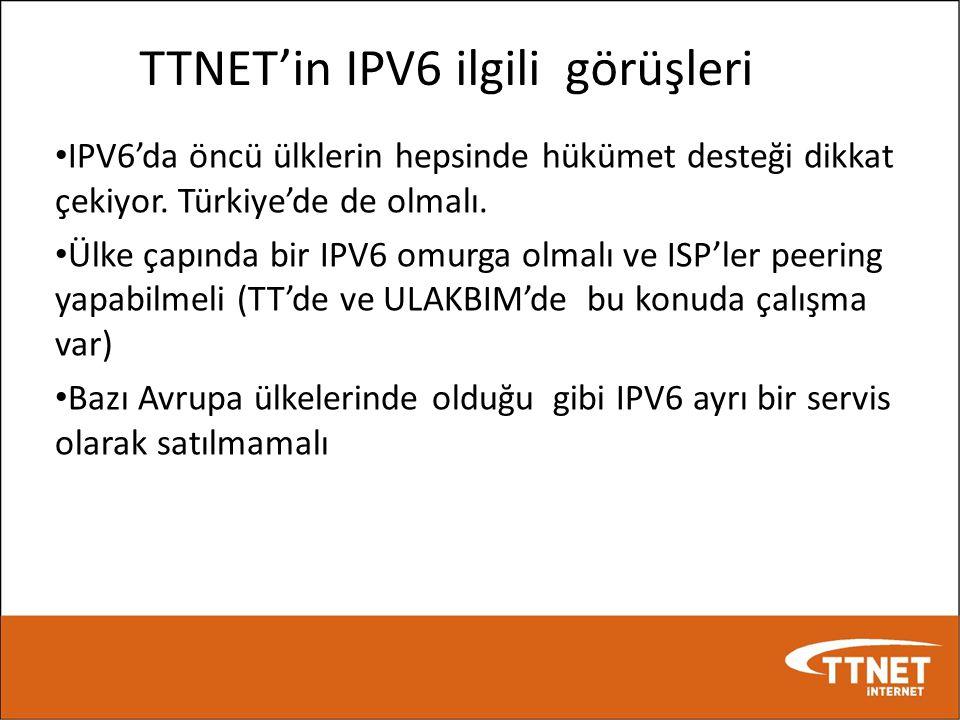 TTNET'in IPV6 ilgili görüşleri