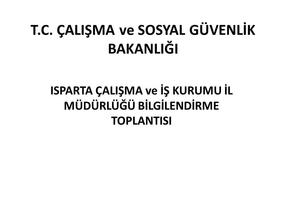 T.C. ÇALIŞMA ve SOSYAL GÜVENLİK BAKANLIĞI