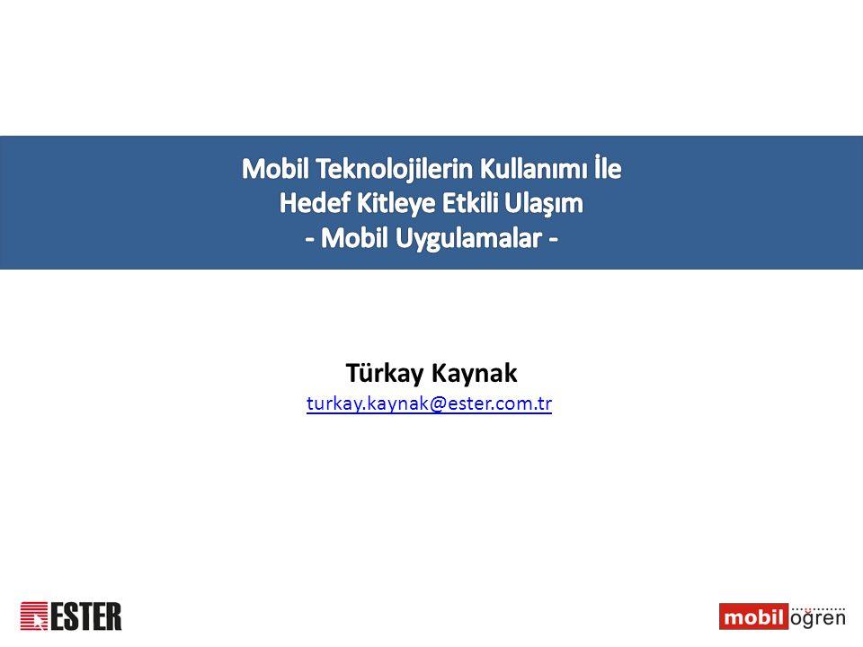 Mobil Teknolojilerin Kullanımı İle Hedef Kitleye Etkili Ulaşım