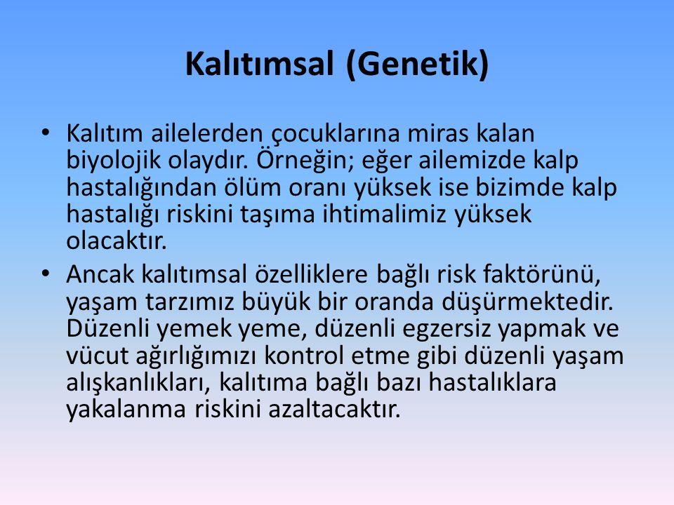 Kalıtımsal (Genetik)