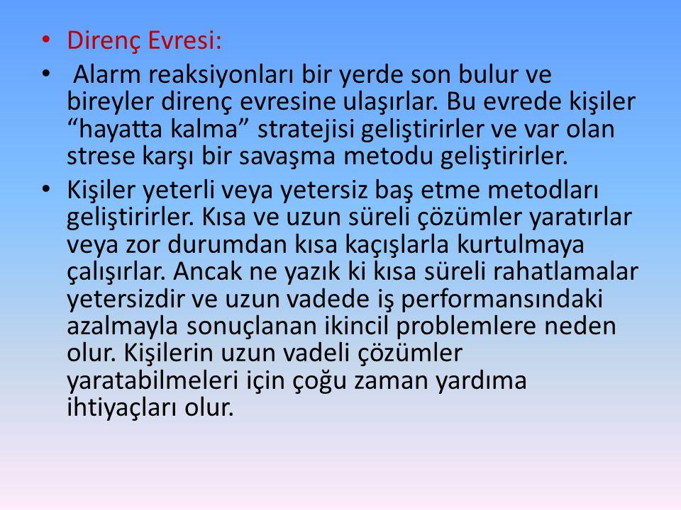 Direnç Evresi: