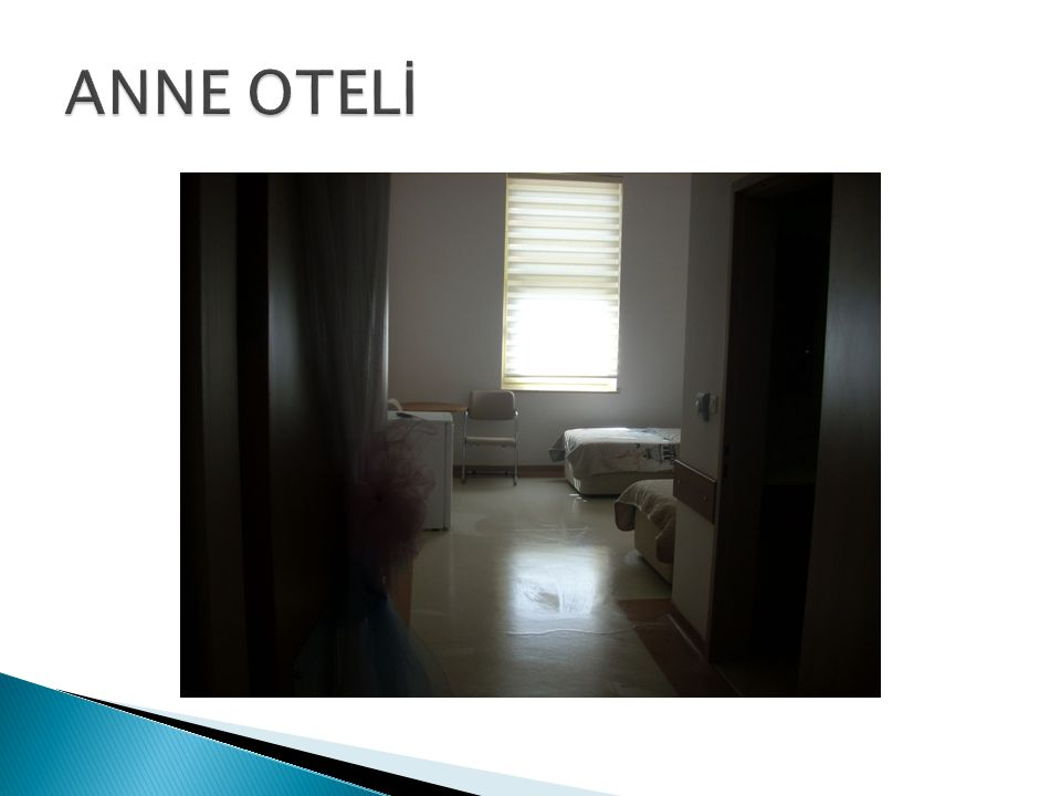 ANNE OTELİ