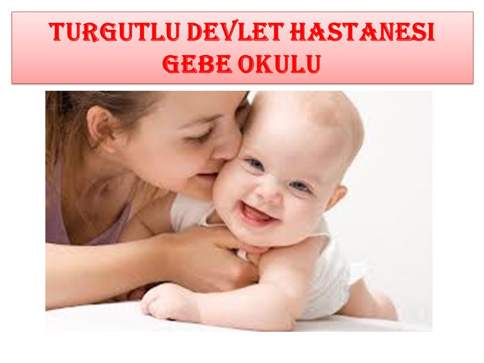 Turgutlu devlet hastanesi GEBE OKULU