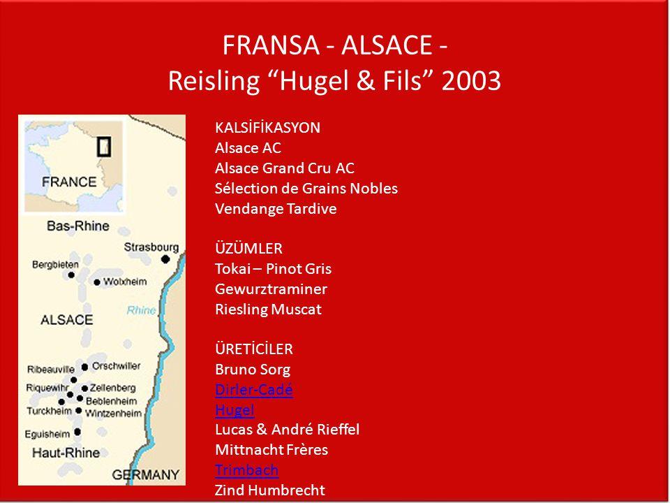 FRANSA - ALSACE - Reisling Hugel & Fils 2003
