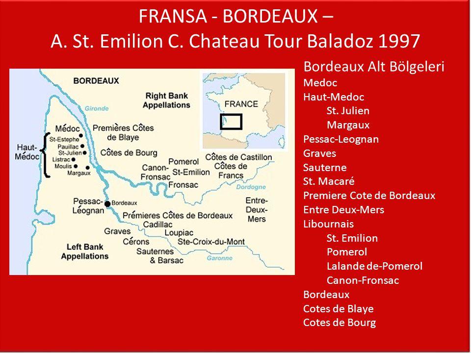FRANSA - BORDEAUX – A. St. Emilion C. Chateau Tour Baladoz 1997