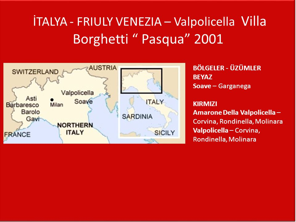 İTALYA - FRIULY VENEZIA – Valpolicella Villa Borghetti Pasqua 2001
