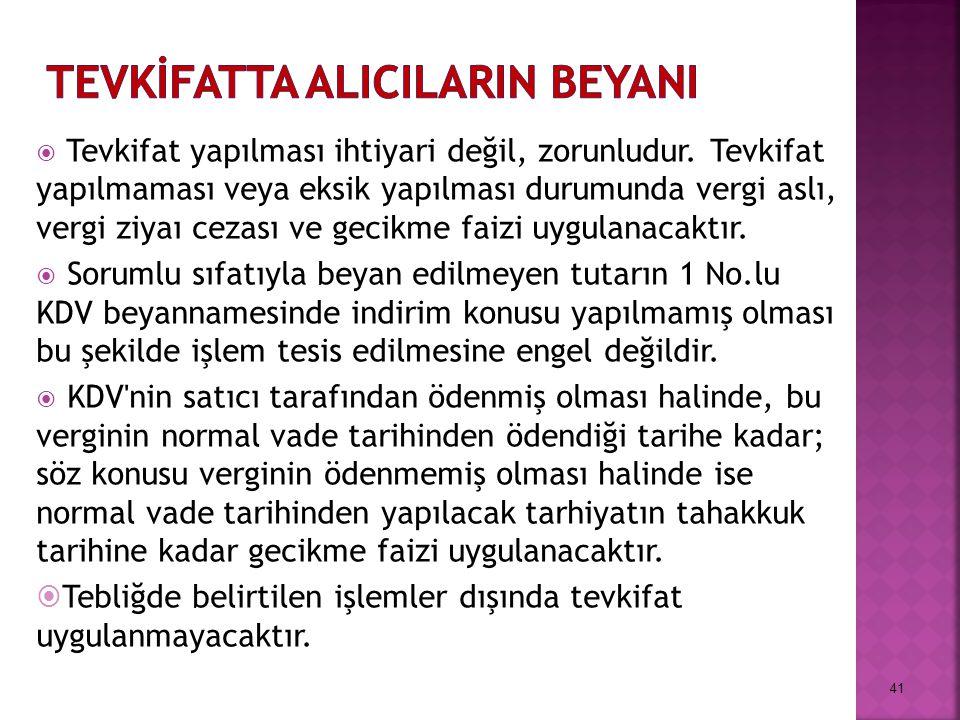 TEVKİFATTA ALICILARIN BEYANI
