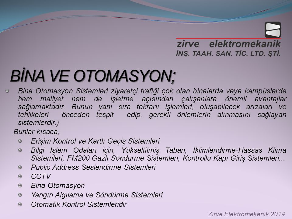 BİNA VE OTOMASYON;