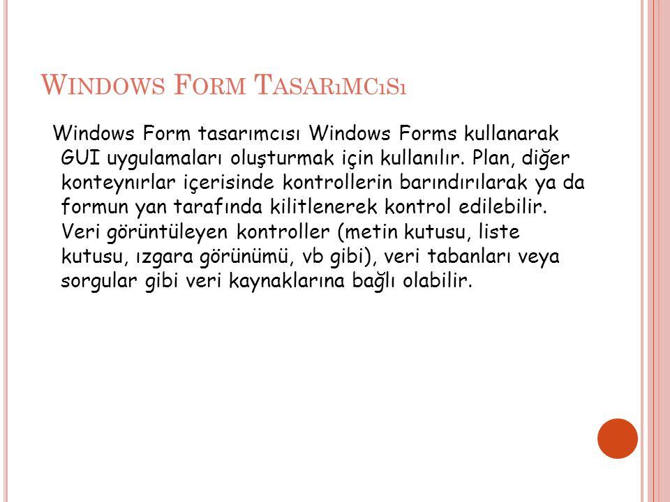 Windows Form Tasarımcısı