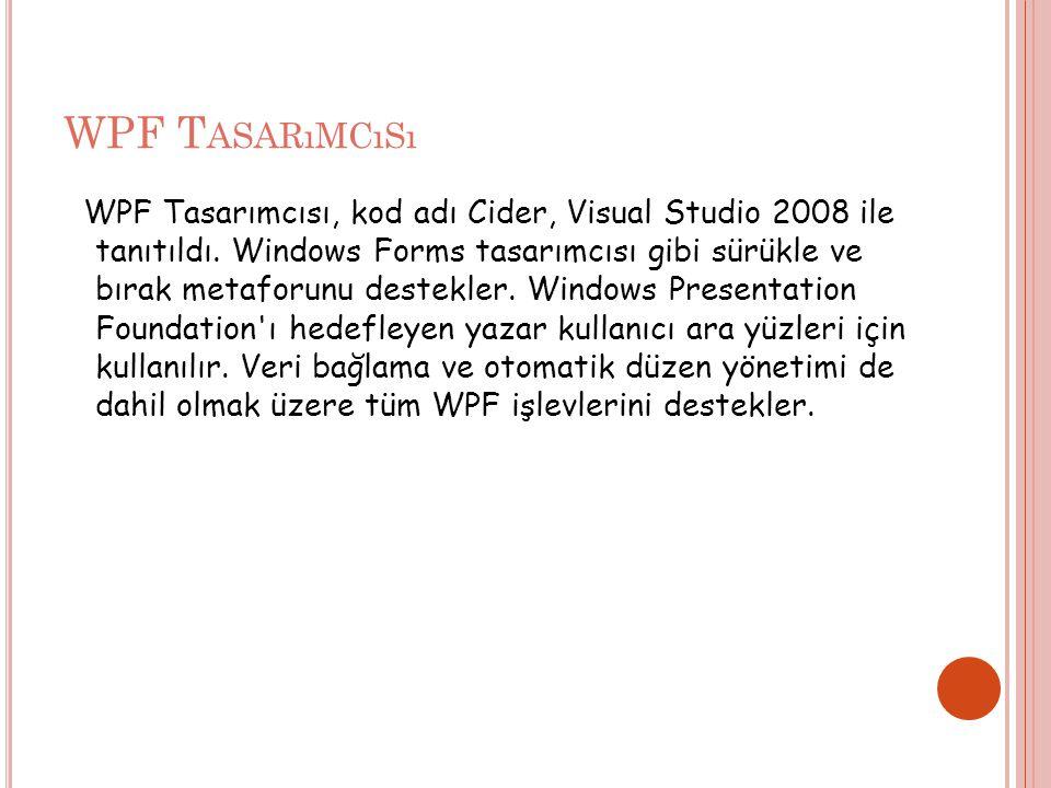 WPF Tasarımcısı