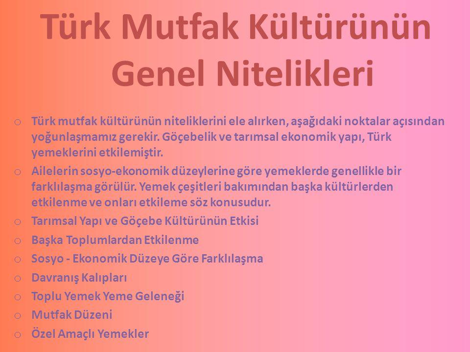 Türk Mutfak Kültürünün Genel Nitelikleri
