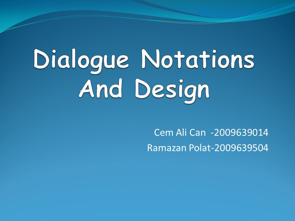 Dialogue Notations And Design