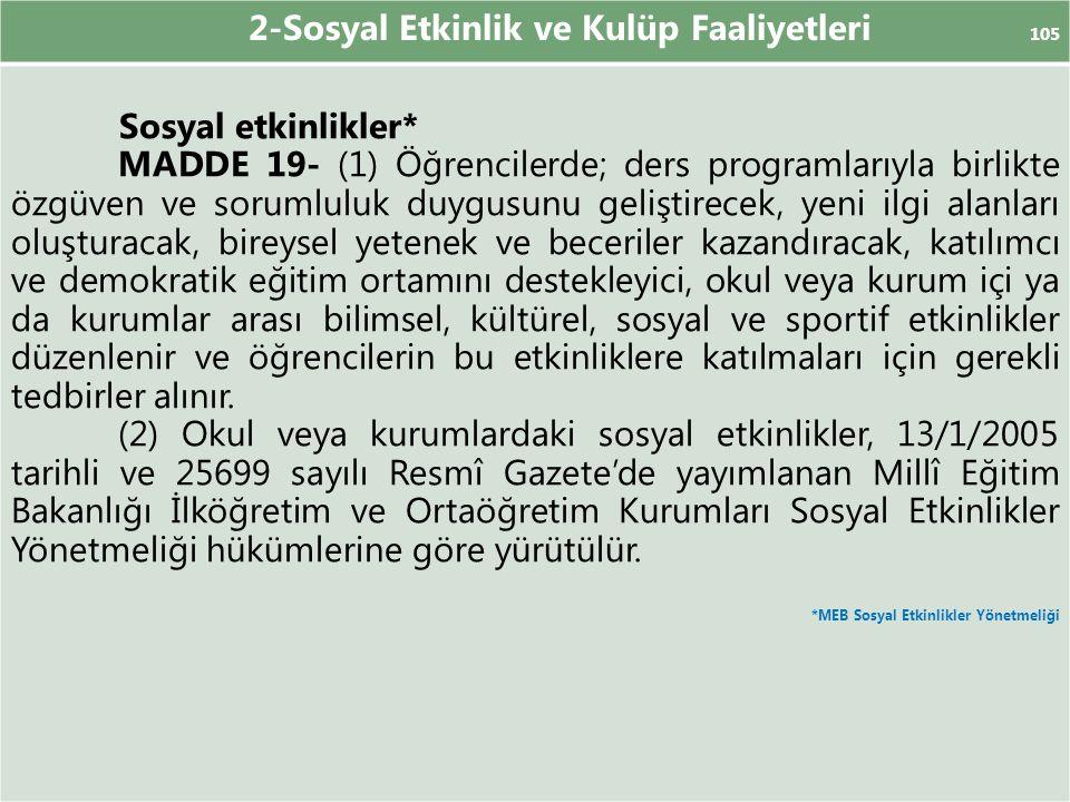2-Sosyal Etkinlik ve Kulüp Faaliyetleri 105 Sosyal etkinlikler*