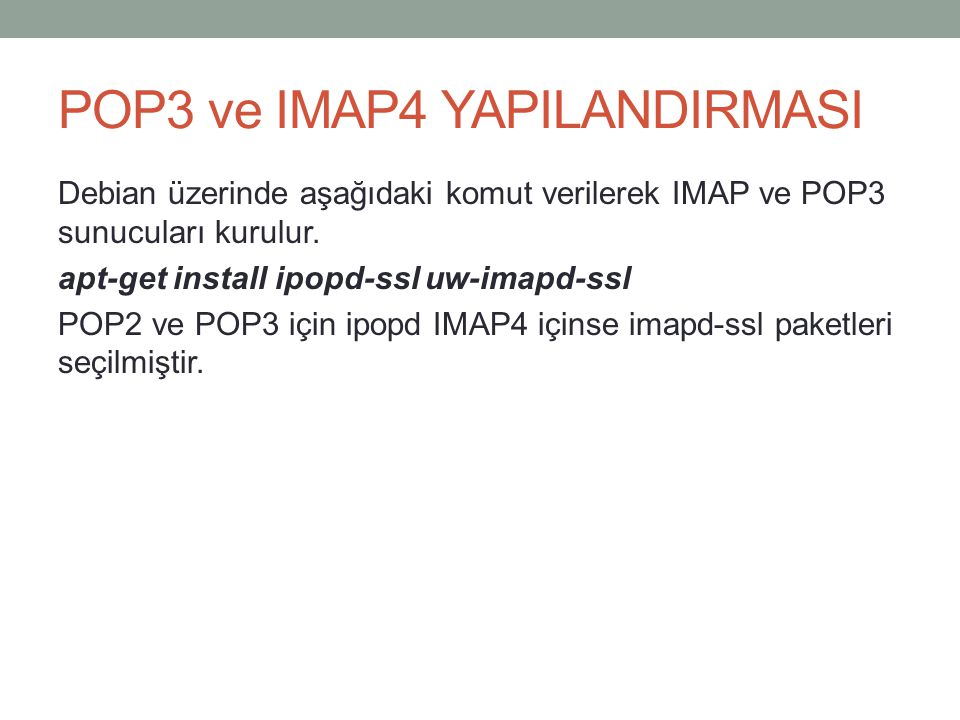 POP3 ve IMAP4 YAPILANDIRMASI