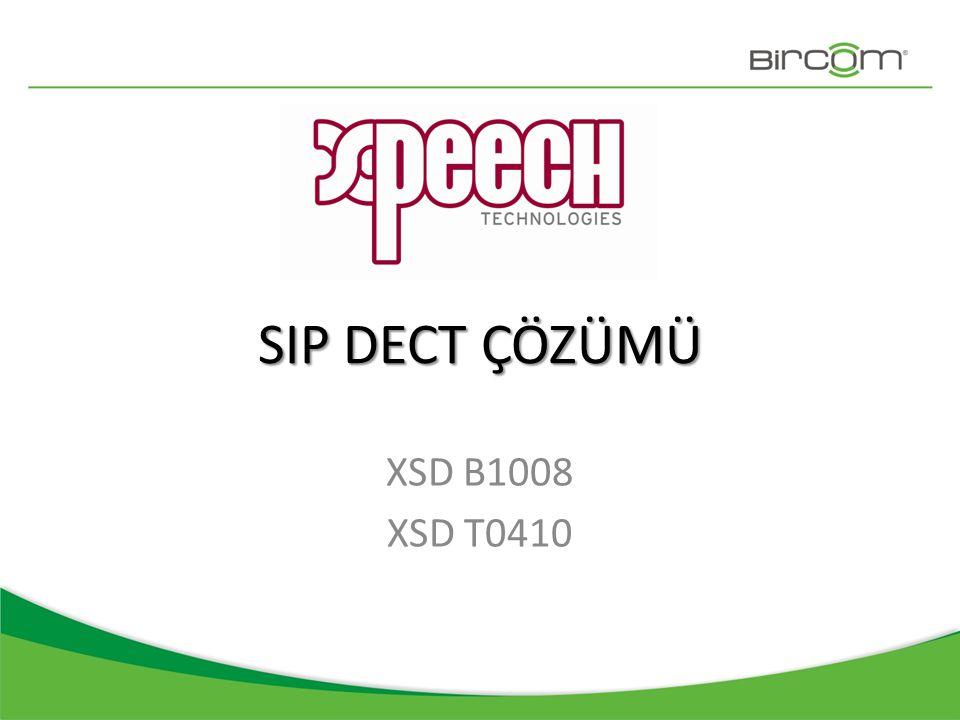 SIP DECT ÇÖZÜMÜ XSD B1008 XSD T0410