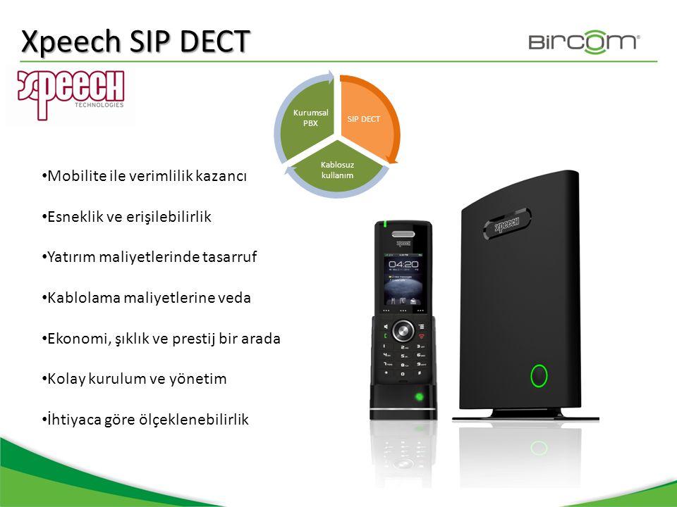 Xpeech SIP DECT Mobilite ile verimlilik kazancı