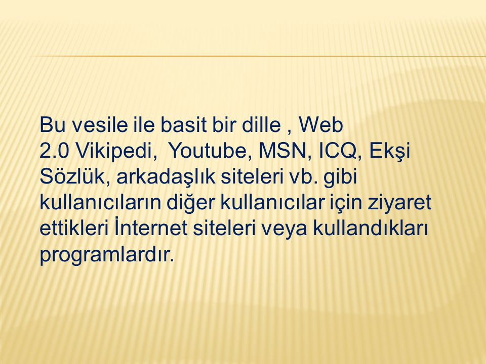Bu vesile ile basit bir dille , Web 2