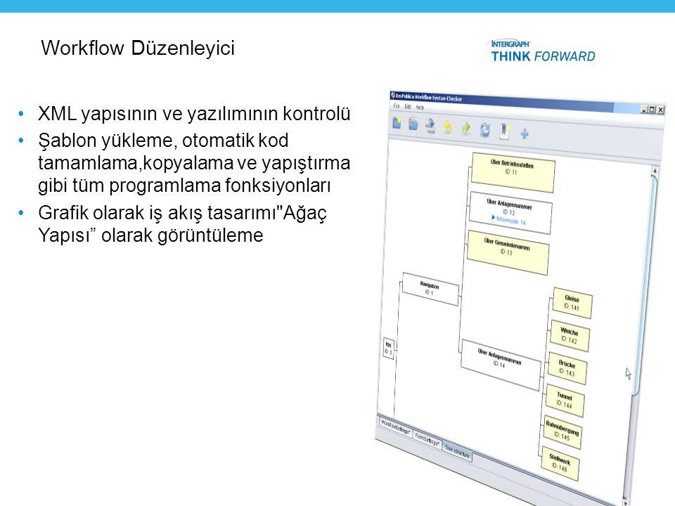 Workflow Düzenleyici XML yapısının ve yazılımının kontrolü