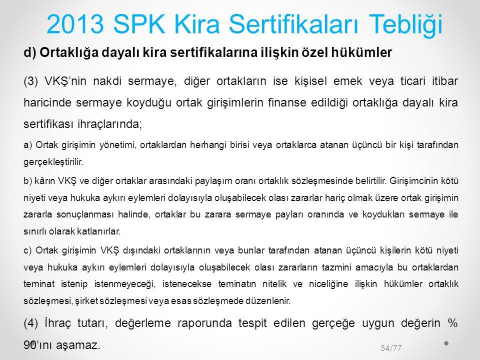 2013 SPK Kira Sertifikaları Tebliği