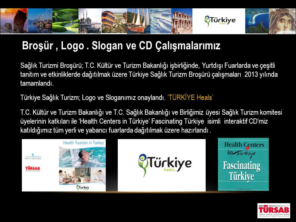 Broşür , Logo . Slogan ve CD Çalışmalarımız