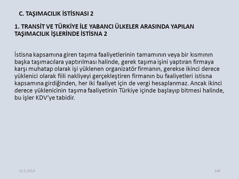 C. TAŞIMACILIK İSTİSNASI 2