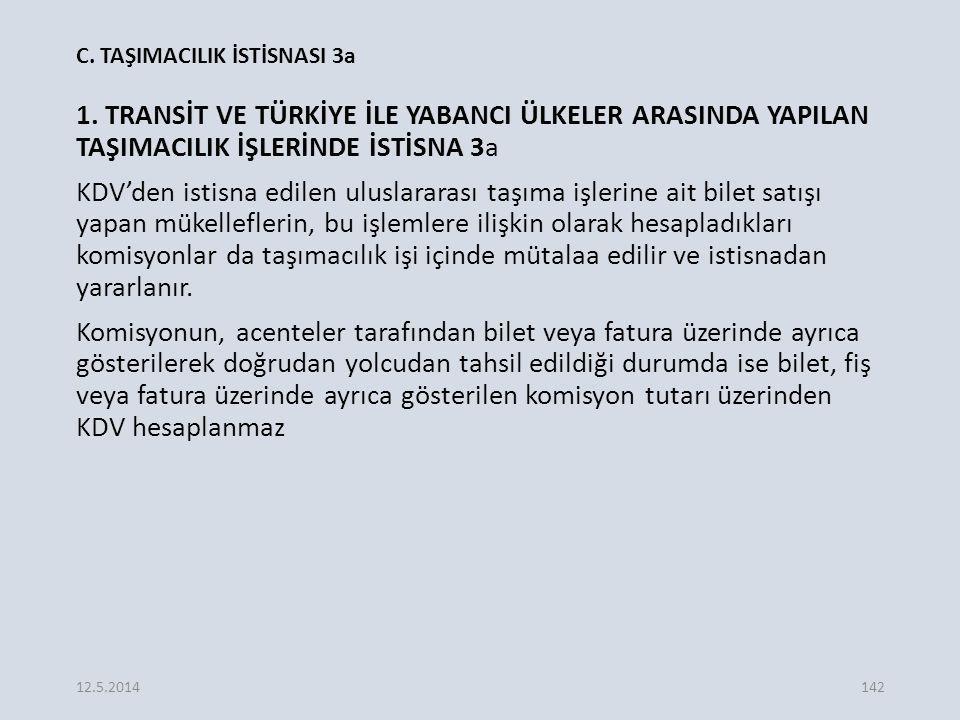 C. TAŞIMACILIK İSTİSNASI 3a