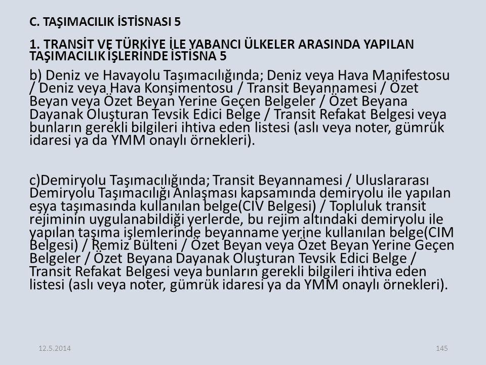 C. TAŞIMACILIK İSTİSNASI 5
