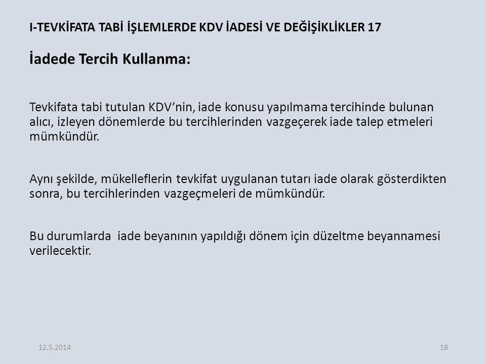 I-TEVKİFATA TABİ İŞLEMLERDE KDV İADESİ VE DEĞİŞİKLİKLER 17