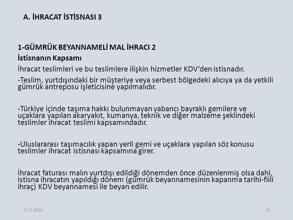 A. İHRACAT İSTİSNASI 3