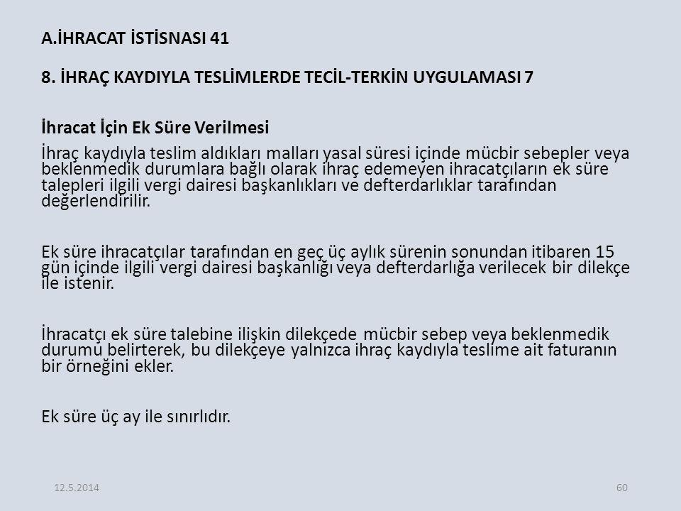 A.İHRACAT İSTİSNASI 41