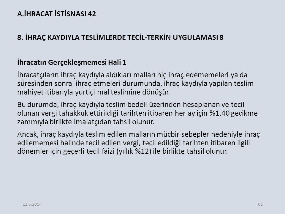 A.İHRACAT İSTİSNASI 42