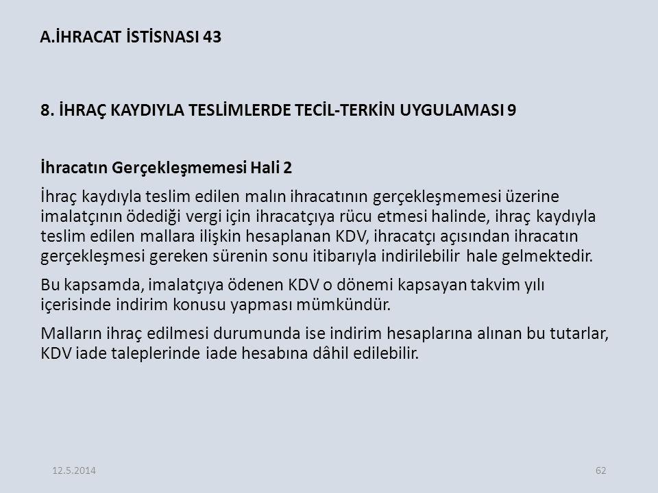 A.İHRACAT İSTİSNASI 43
