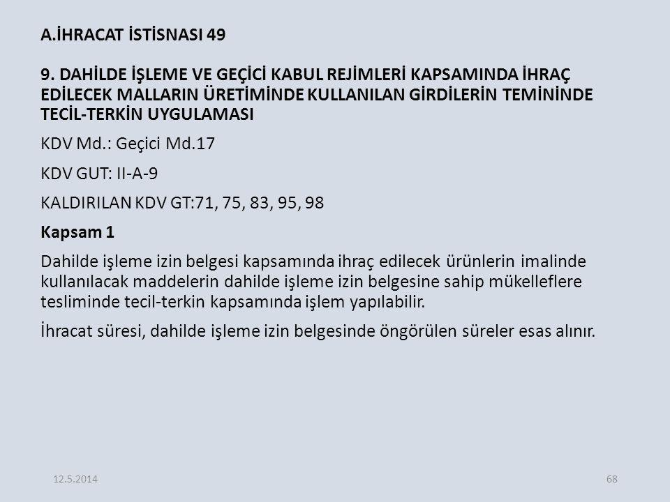 A.İHRACAT İSTİSNASI 49