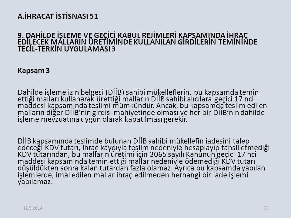 A.İHRACAT İSTİSNASI 51