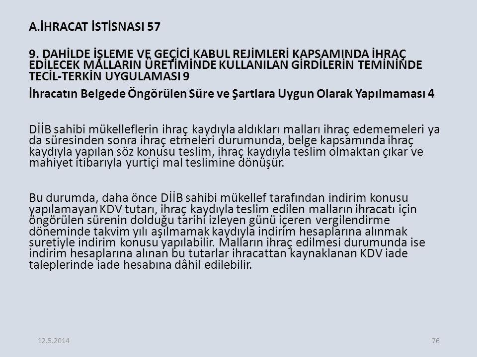 A.İHRACAT İSTİSNASI 57