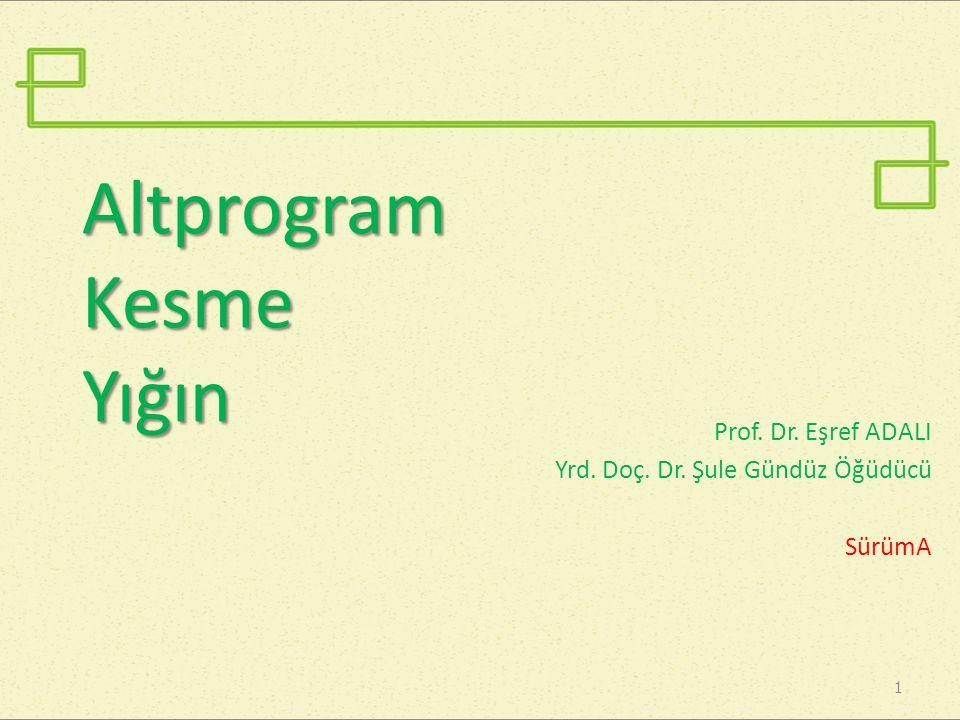 Altprogram Kesme Yığın