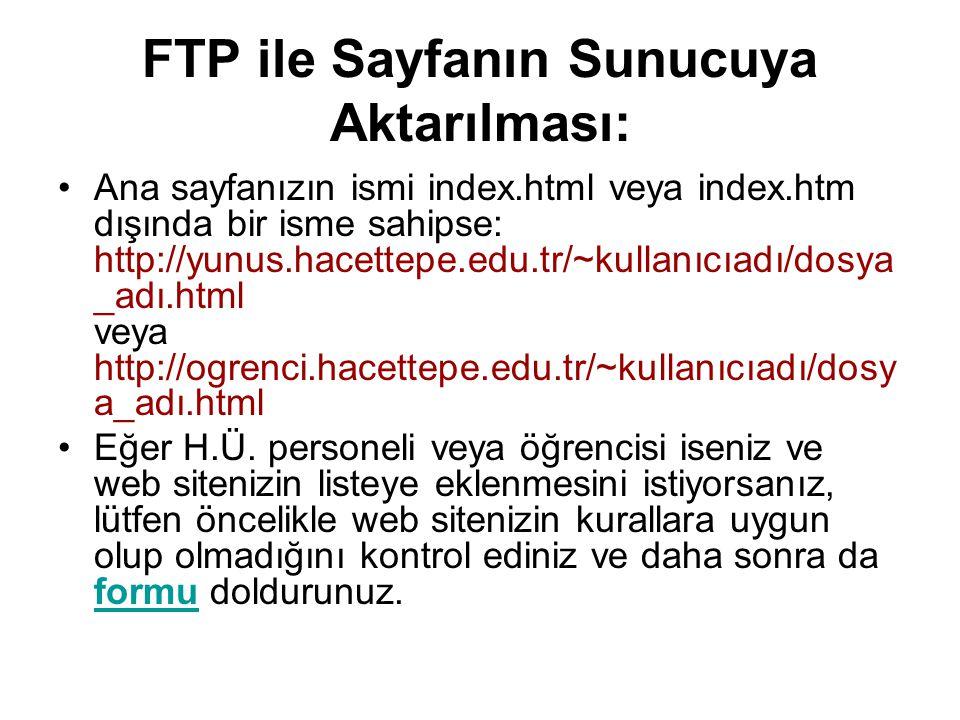 FTP ile Sayfanın Sunucuya Aktarılması: