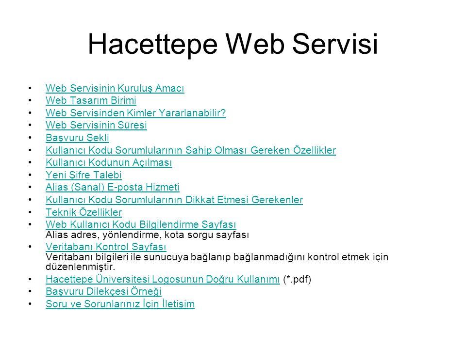 Hacettepe Web Servisi Web Servisinin Kuruluş Amacı Web Tasarım Birimi