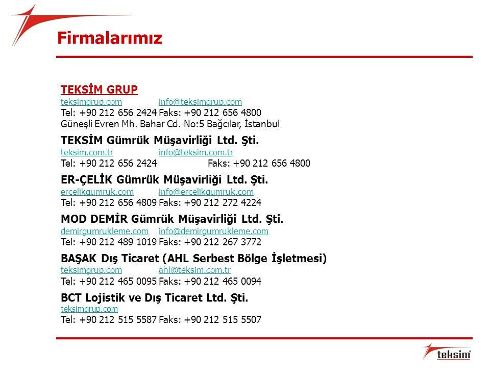 Firmalarımız TEKSİM GRUP TEKSİM Gümrük Müşavirliği Ltd. Şti.