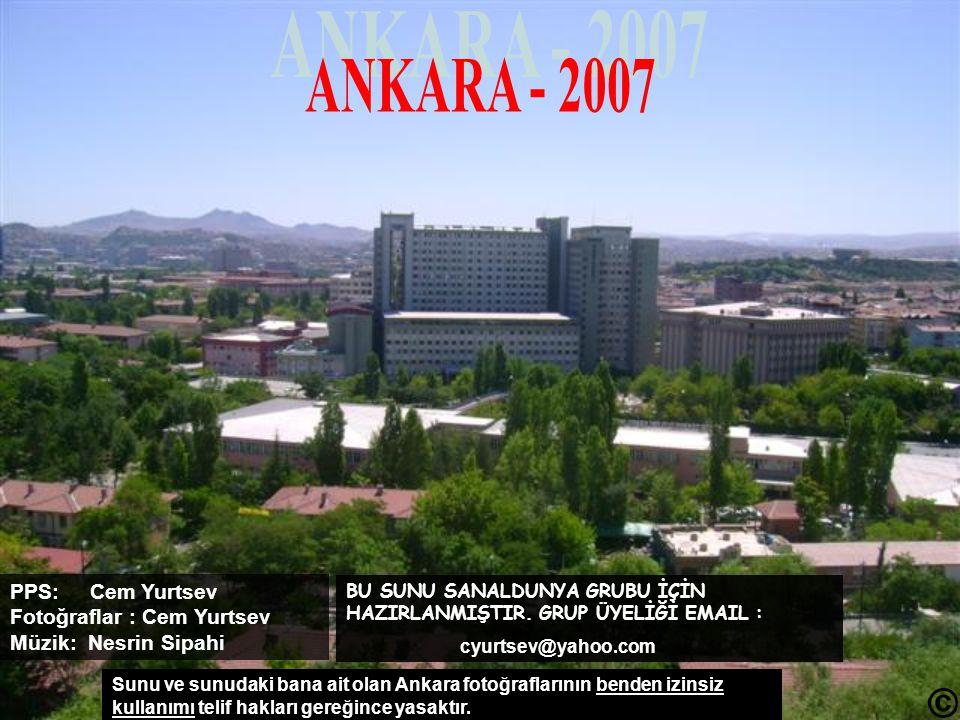 ANKARA - 2007 PPS: Cem Yurtsev Fotoğraflar : Cem Yurtsev Müzik: Nesrin Sipahi.