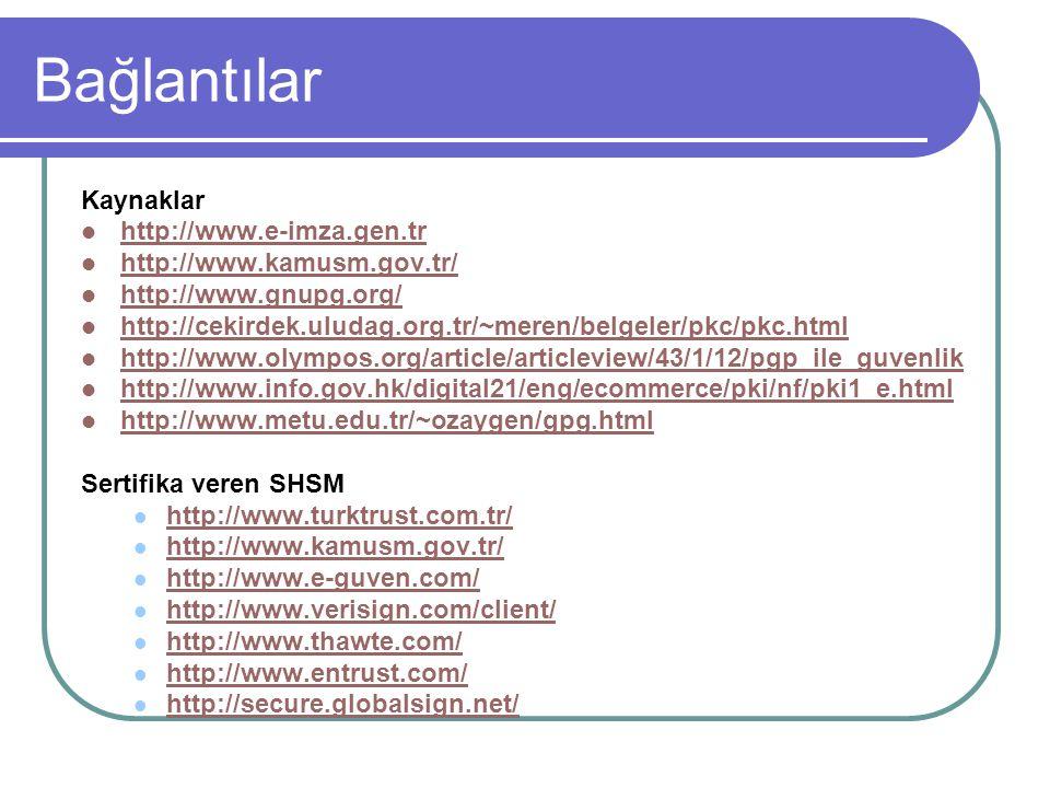 Bağlantılar Kaynaklar http://www.e-imza.gen.tr