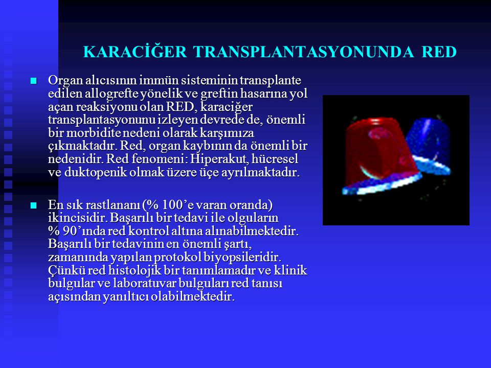 KARACİĞER TRANSPLANTASYONUNDA RED