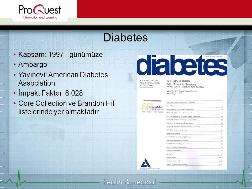 Diabetes Kapsam: 1997 - günümüze Ambargo