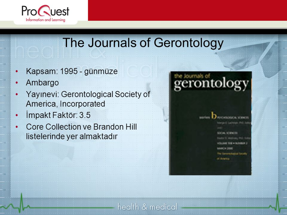 The Journals of Gerontology