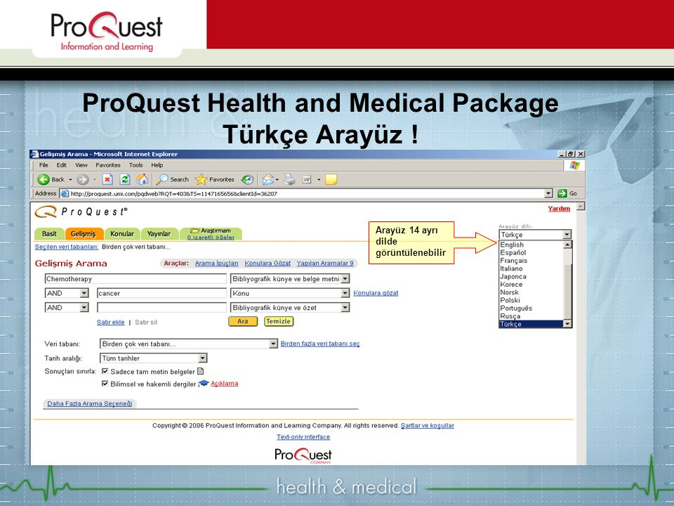 ProQuest Health and Medical Package Türkçe Arayüz !